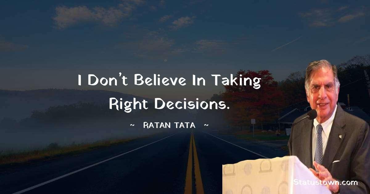 Ratan Tata Inspirational Quotes