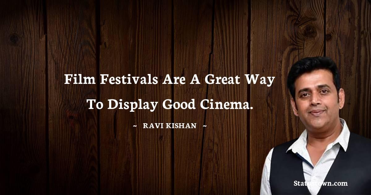 Ravi Kishan Short Quotes
