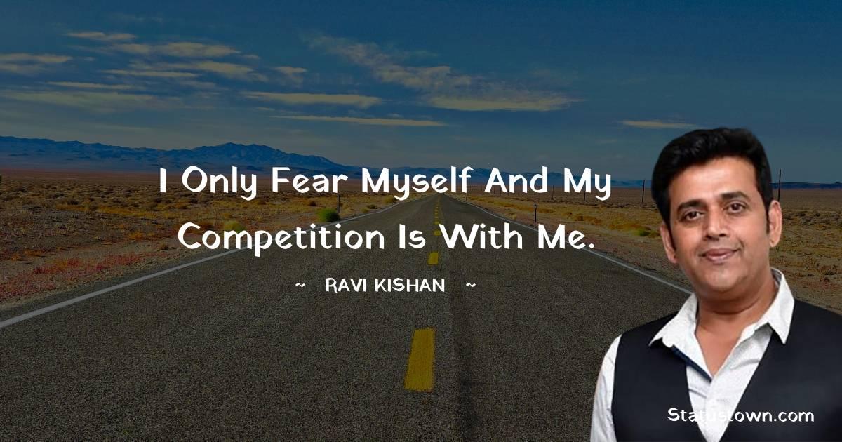 Ravi Kishan Quotes