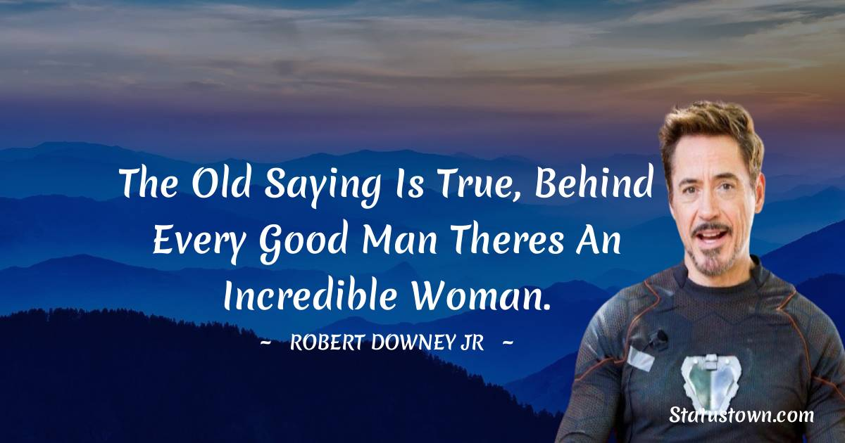 Robert Downey Jr Motivational Quotes