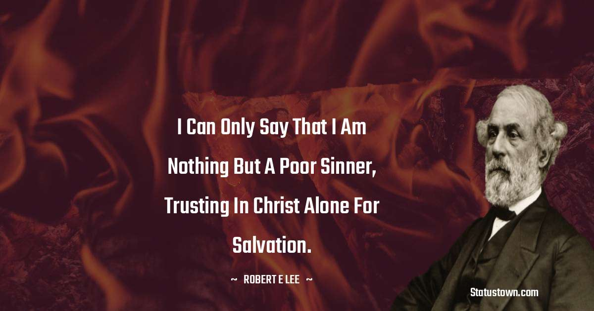 Robert E. Lee Quotes images