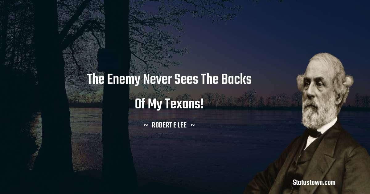 Robert E. Lee Motivational Quotes