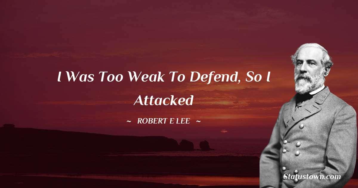 Robert E. Lee Inspirational Quotes