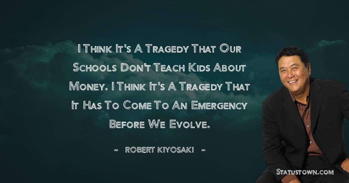 Robert Kiyosaki Quotes images