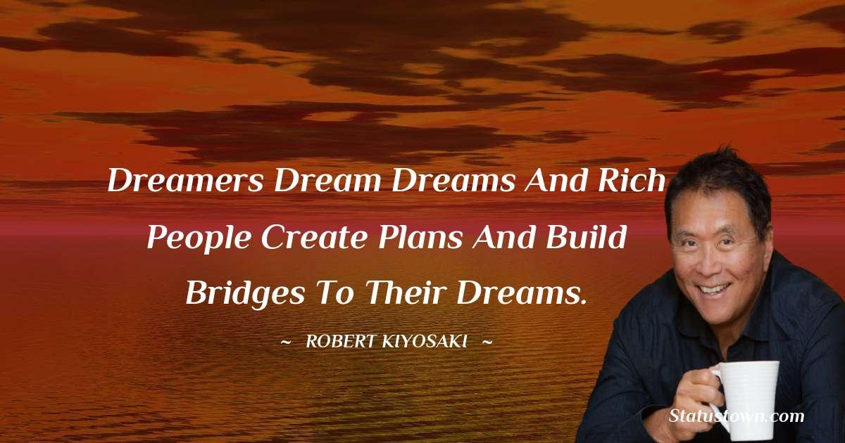 Robert Kiyosaki Positive Quotes