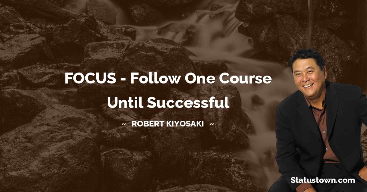 Robert Kiyosaki Unique Quotes