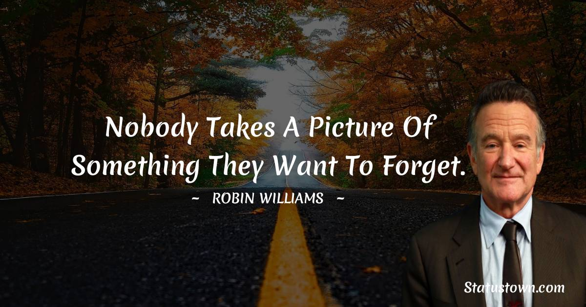 Robin Williams Positive Thoughts