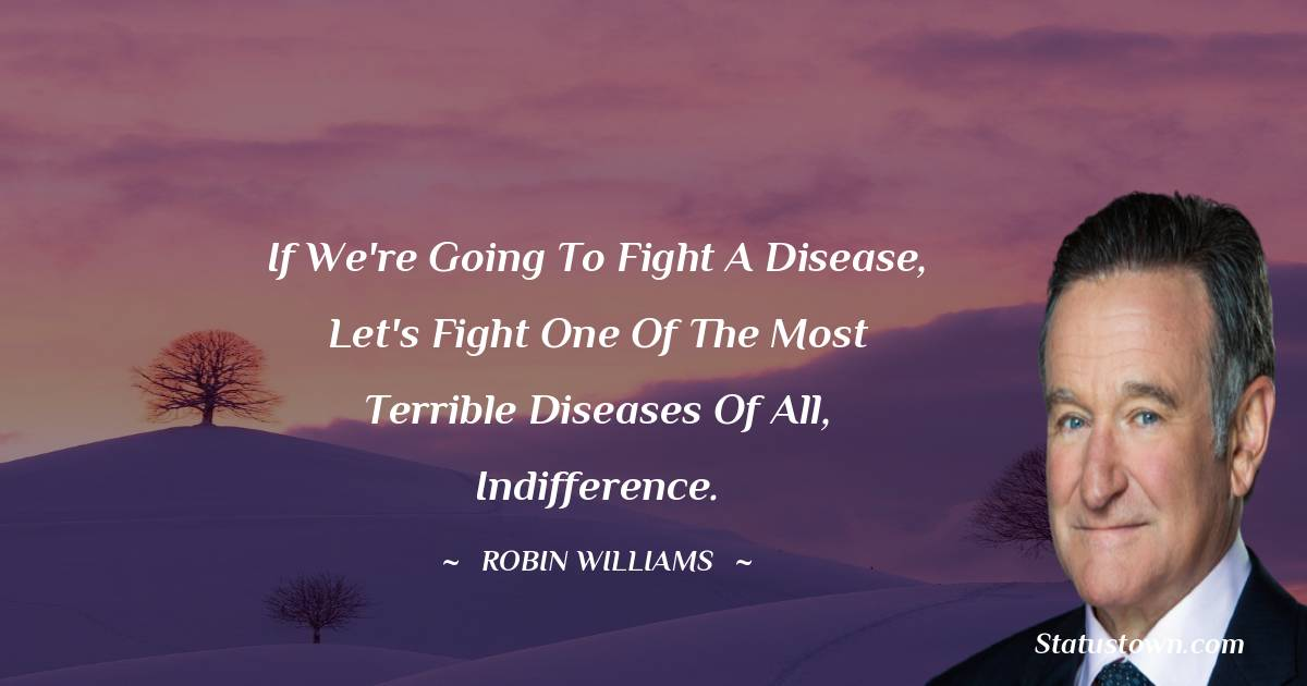 Robin Williams Positive Quotes