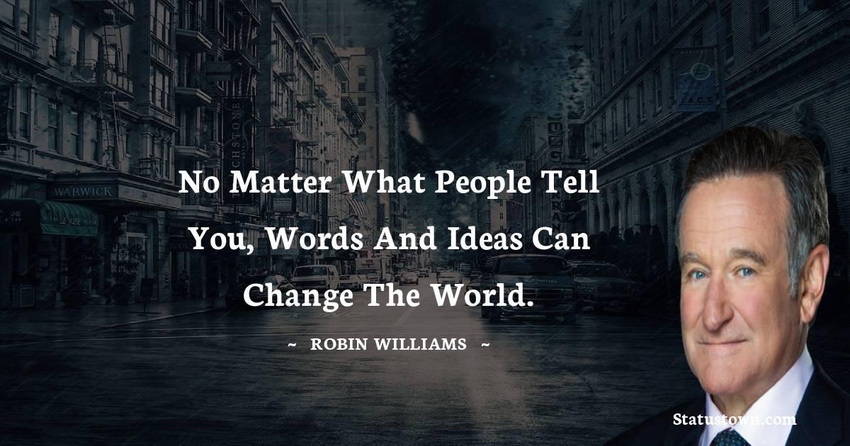 Robin Williams Unique Quotes
