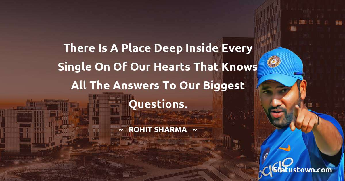 There is a place deep inside every single on of our hearts that knows all the answers to our biggest questions.