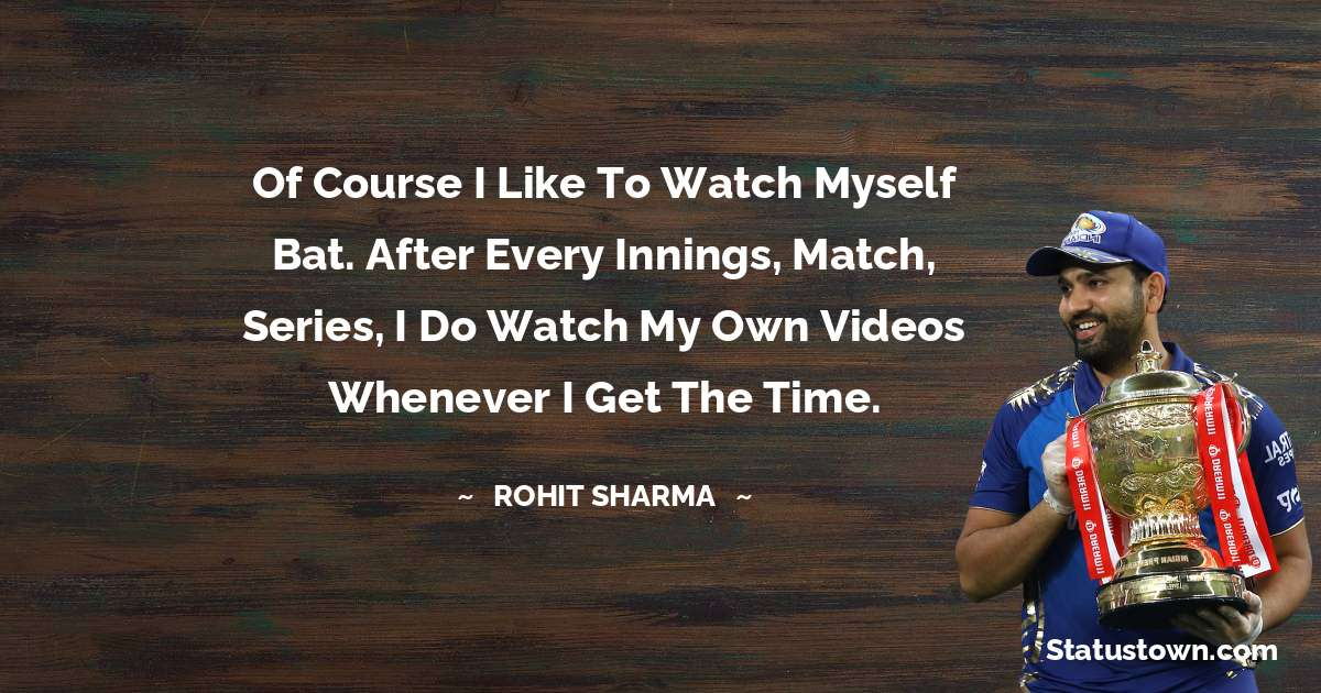 Rohit Sharma quotes for work
