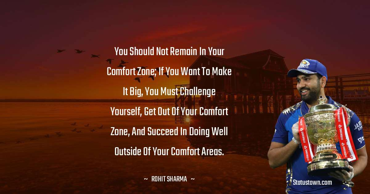 Rohit Sharma positive quotes