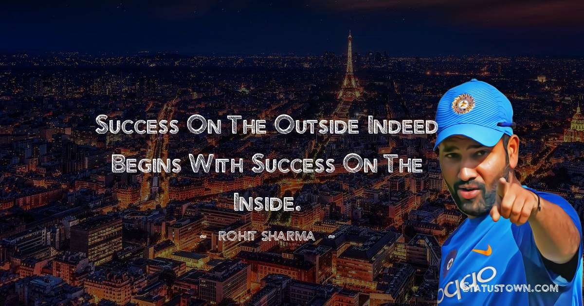 Rohit Sharma motivational quotes