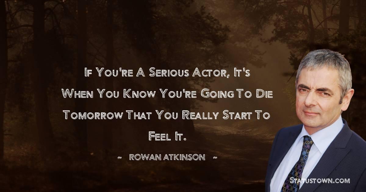 Rowan Atkinson Quotes for Success