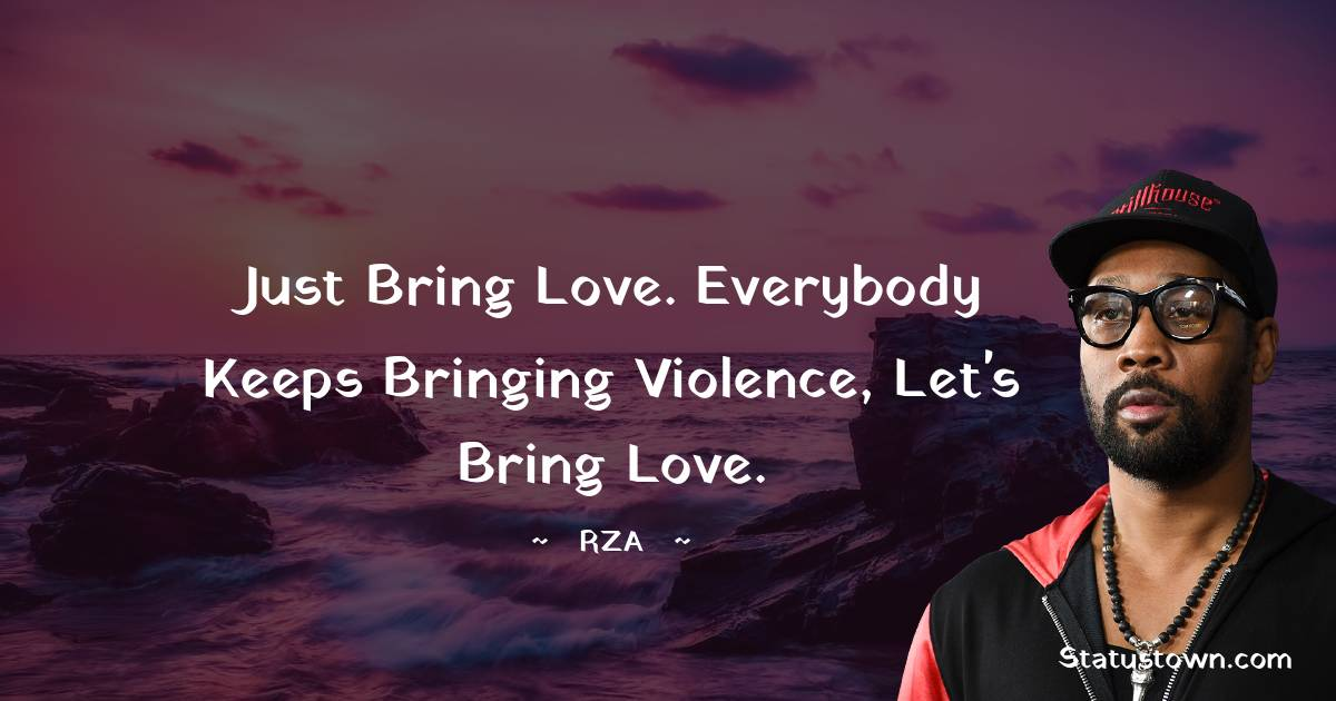 RZA  Short Quotes