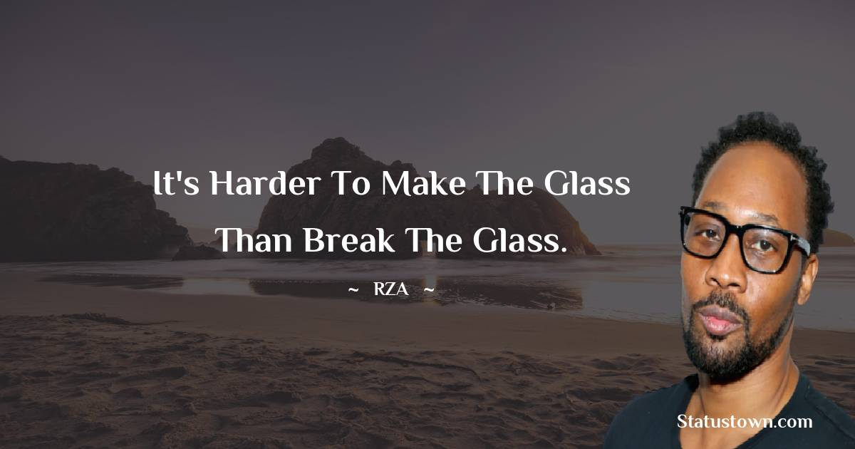 RZA  Inspirational Quotes