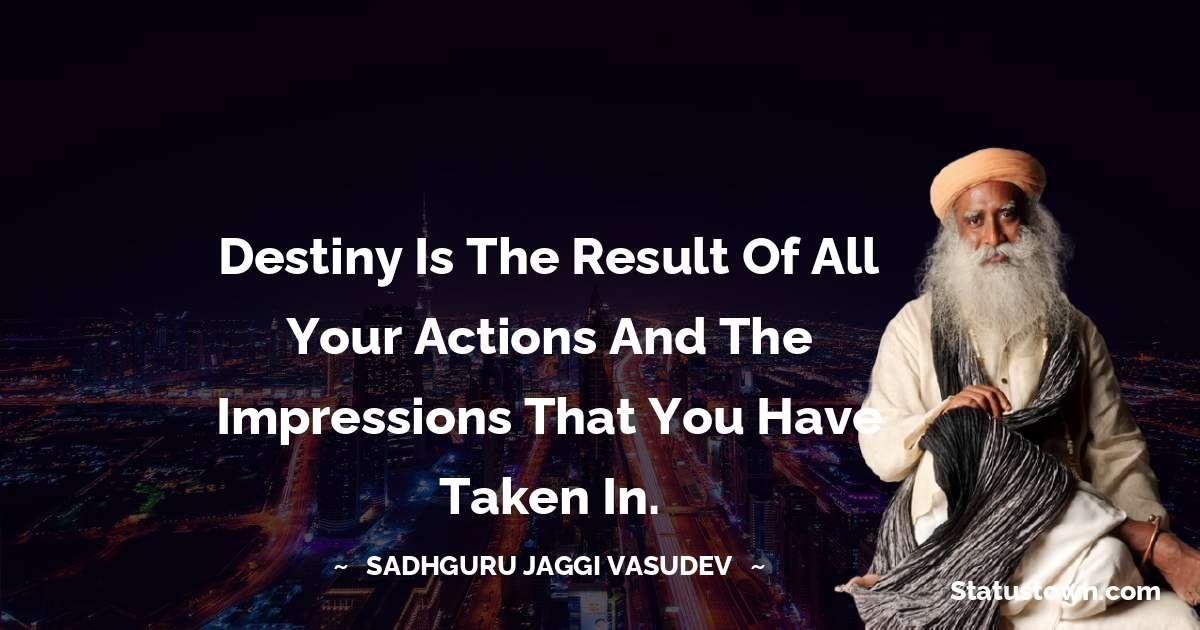 Sadhguru Jaggi Vasudev Motivational Quotes
