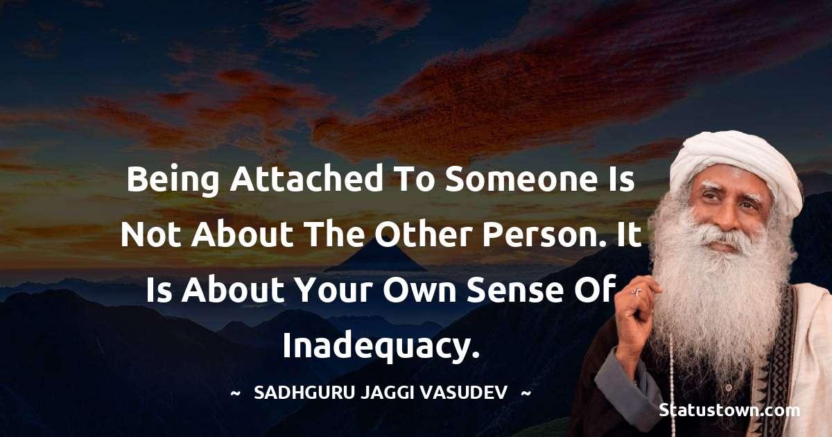 Sadhguru Jaggi Vasudev Positive Quotes