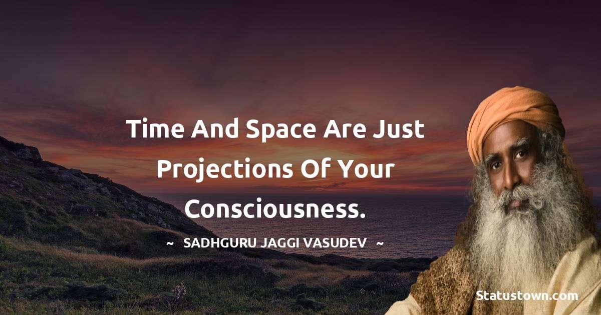 Sadhguru Jaggi Vasudev Unique Quotes