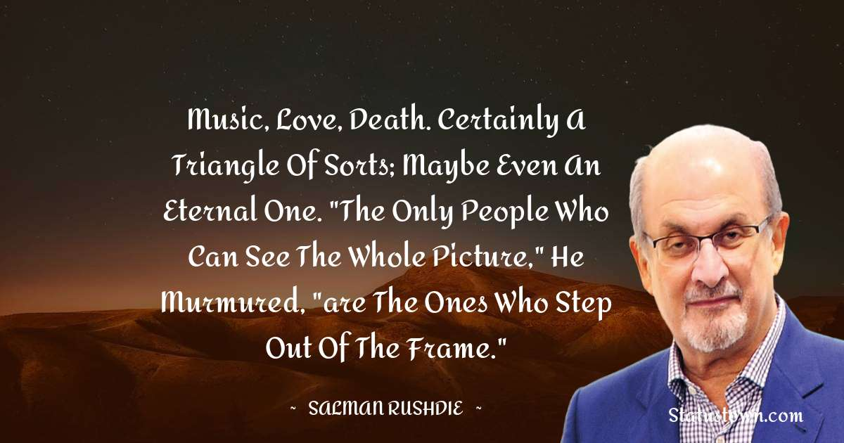 Music, love, death. Certainly a triangle of sorts; maybe even an eternal one.