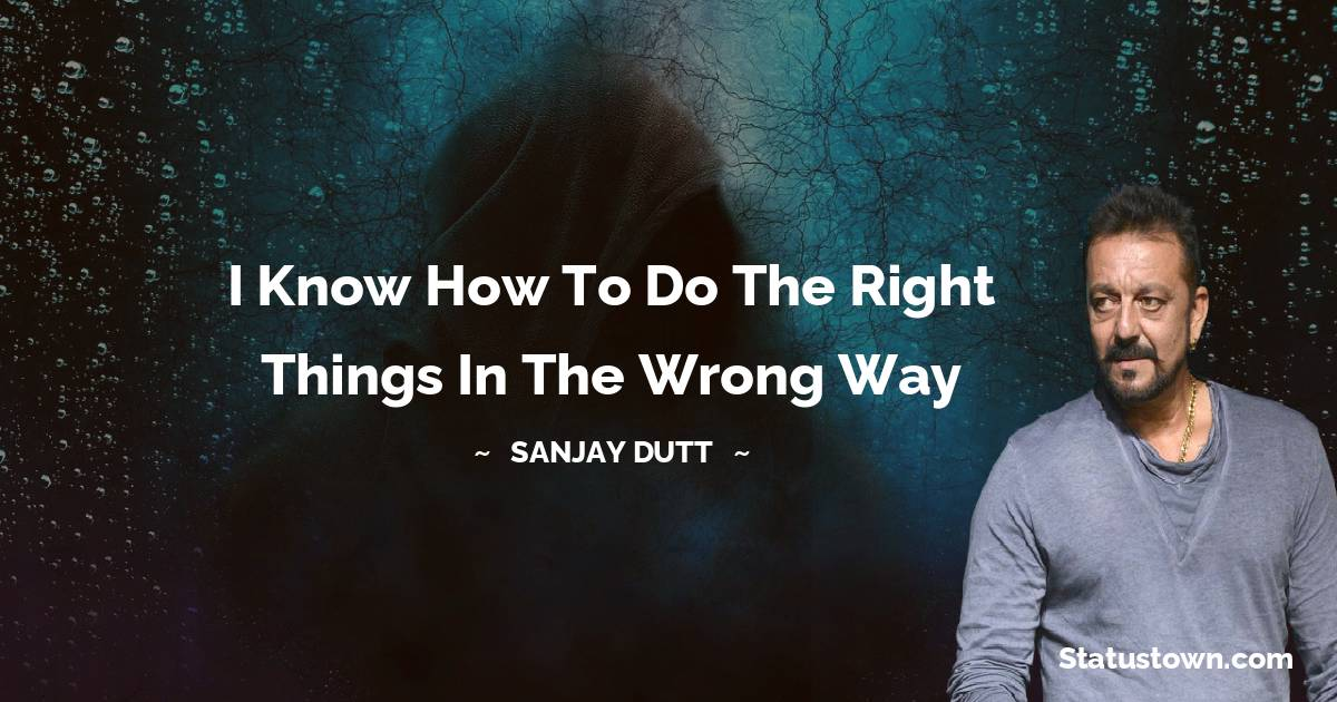 Sanjay Dutt Status
