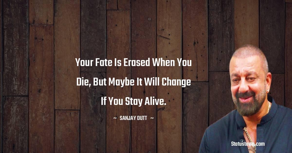 Sanjay Dutt Motivational Quotes