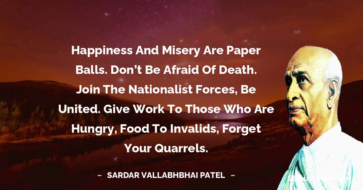 Sardar Vallabhbhai patel Positive Quotes