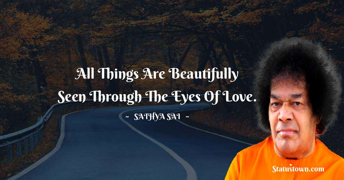 Sathya Sai Baba Short Quotes