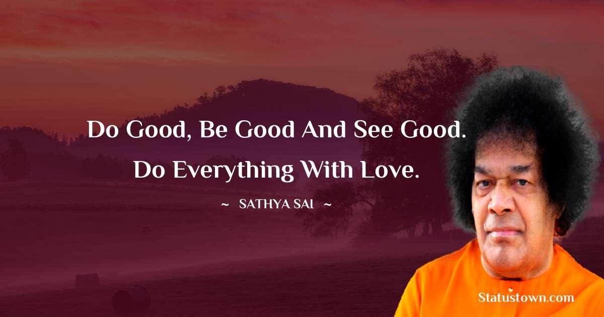 Sathya Sai Baba Unique Quotes