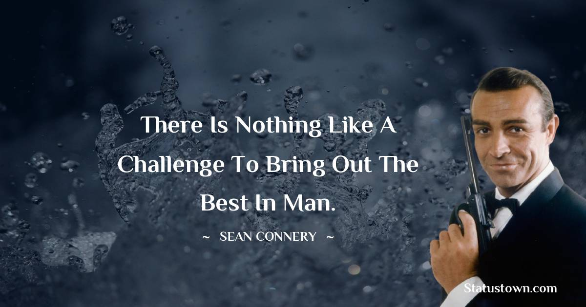 Sean Connery Inspirational Quotes
