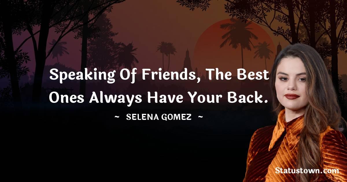Selena Gomez Positive Quotes
