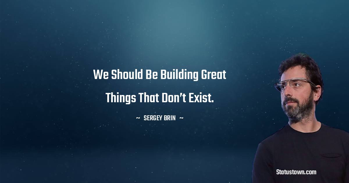 Sergey Brin Quotes images