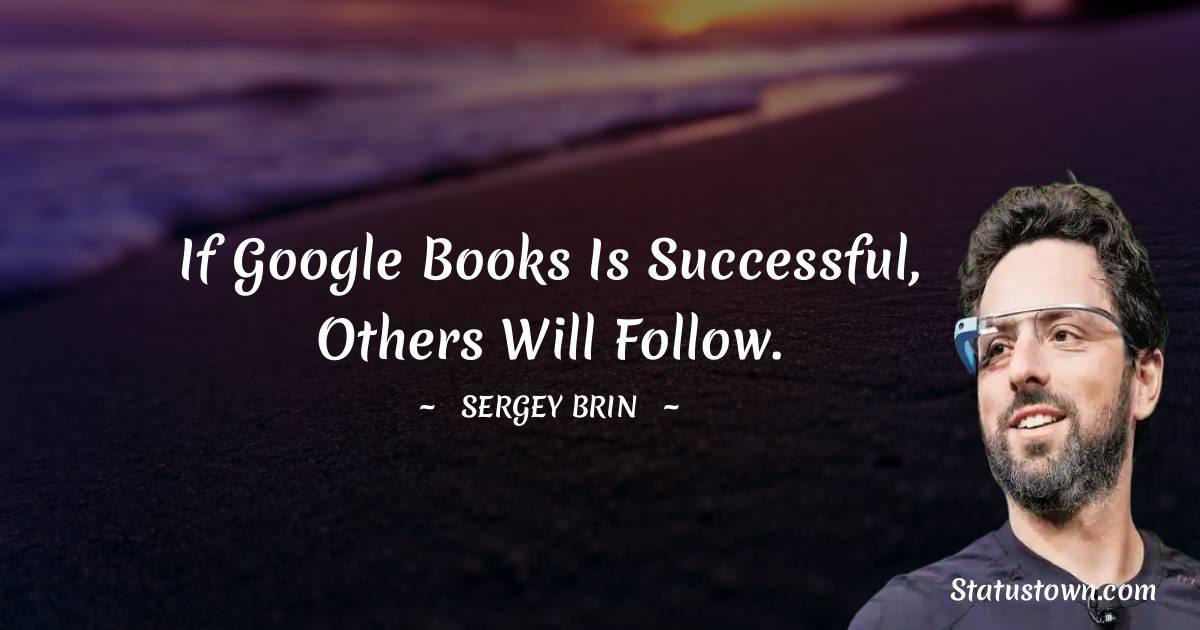 Sergey Brin Short Quotes