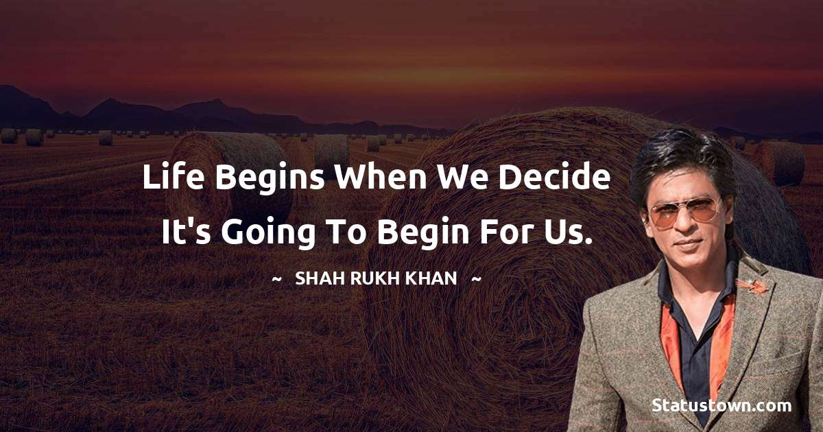 Shah Rukh Khan   Quotes images