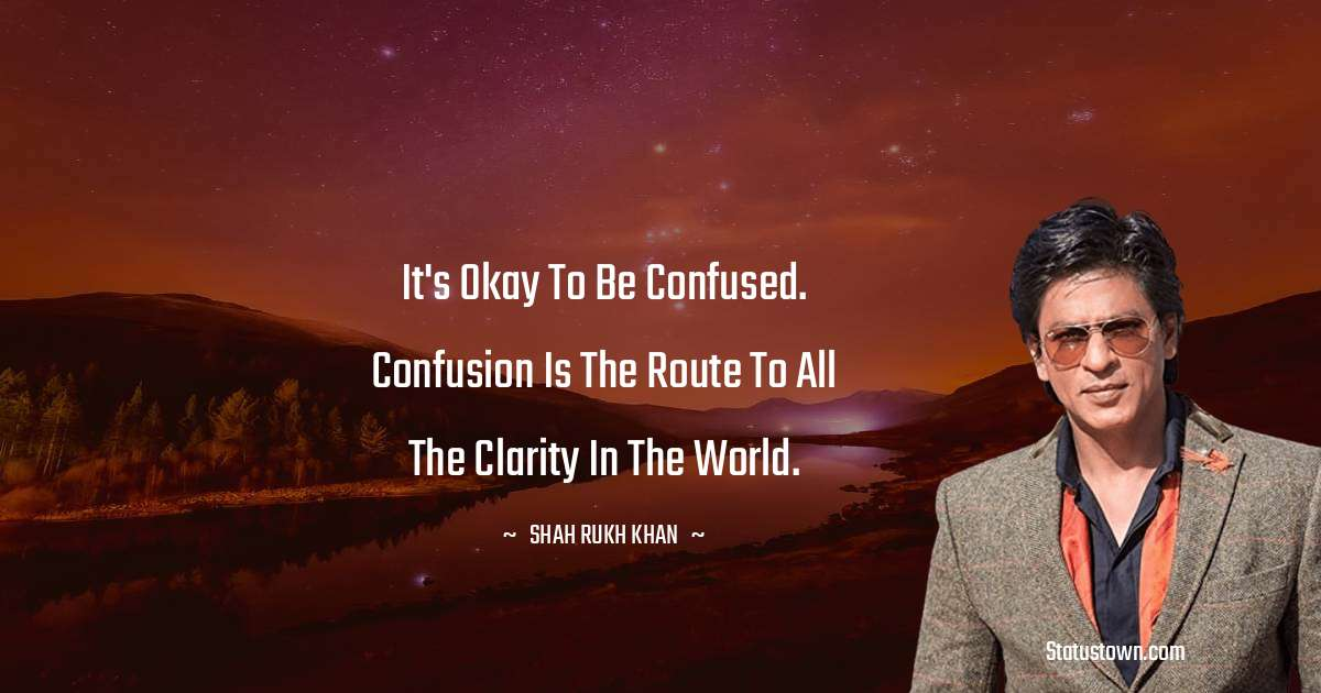 Shah Rukh Khan   Positive Thoughts