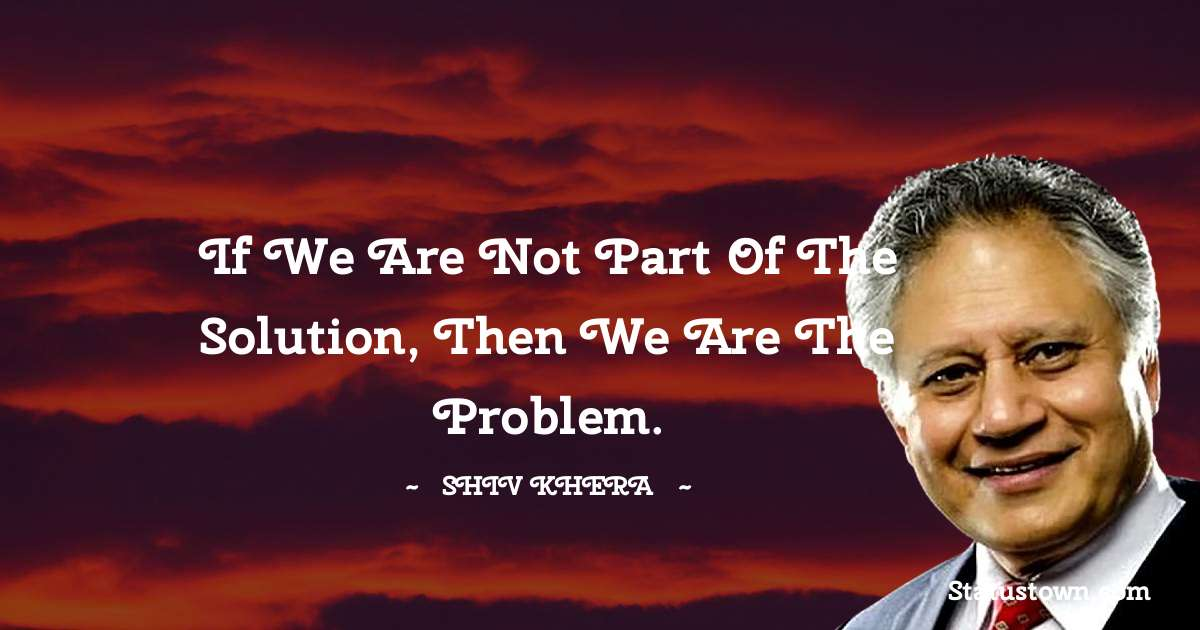 Shiv Khera Amazing Quotes