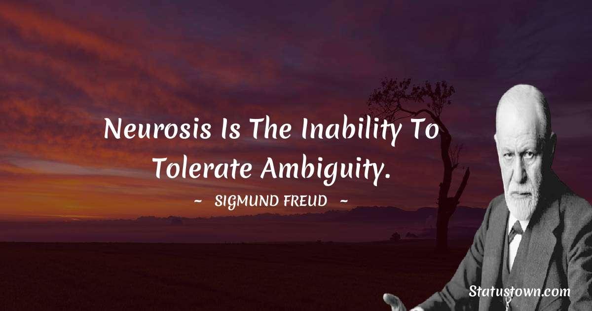 Sigmund Freud  Unique Quotes