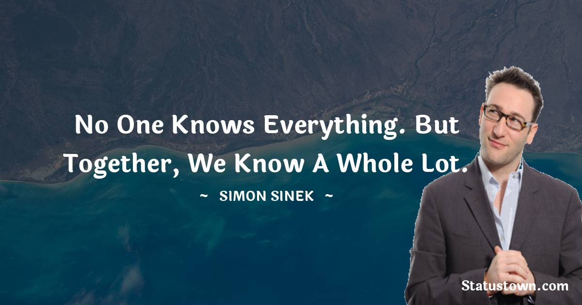 Simon Sinek Inspirational Quotes
