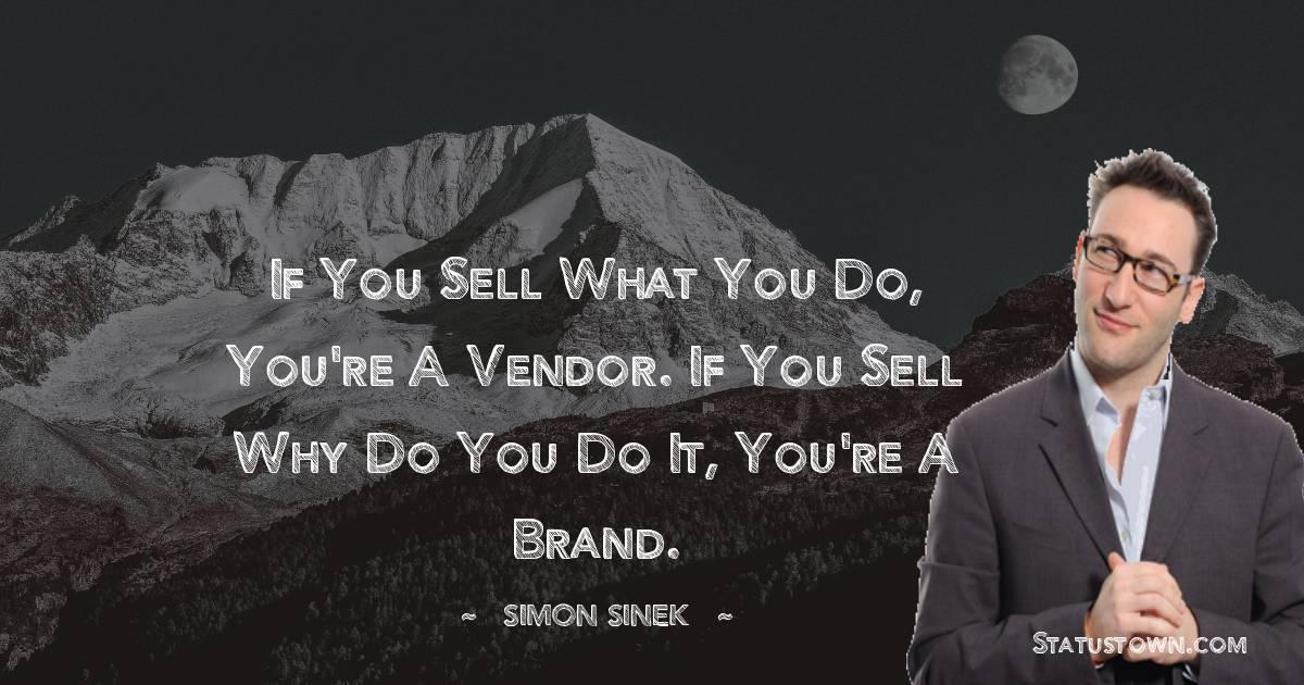 Simon Sinek Positive Quotes