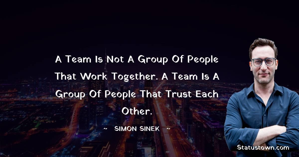 Simon Sinek Unique Quotes