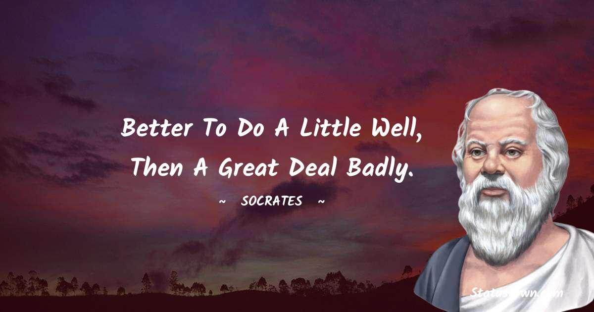 Socrates  Positive Quotes