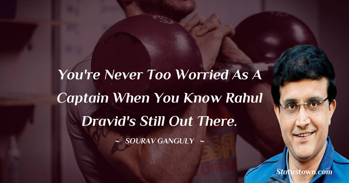 Sourav Ganguly Short Quotes