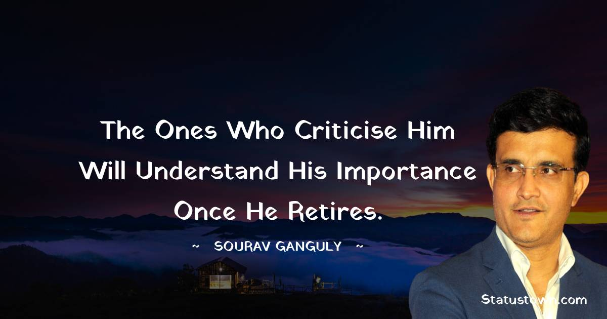 Sourav Ganguly Inspirational Quotes