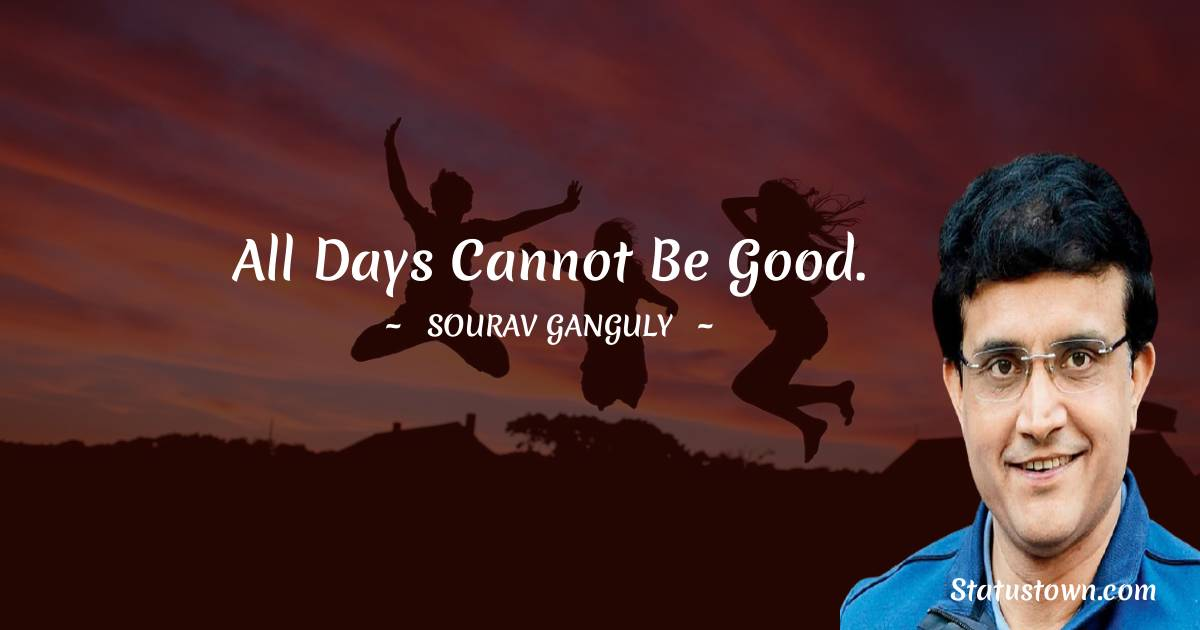 Sourav Ganguly Quotes