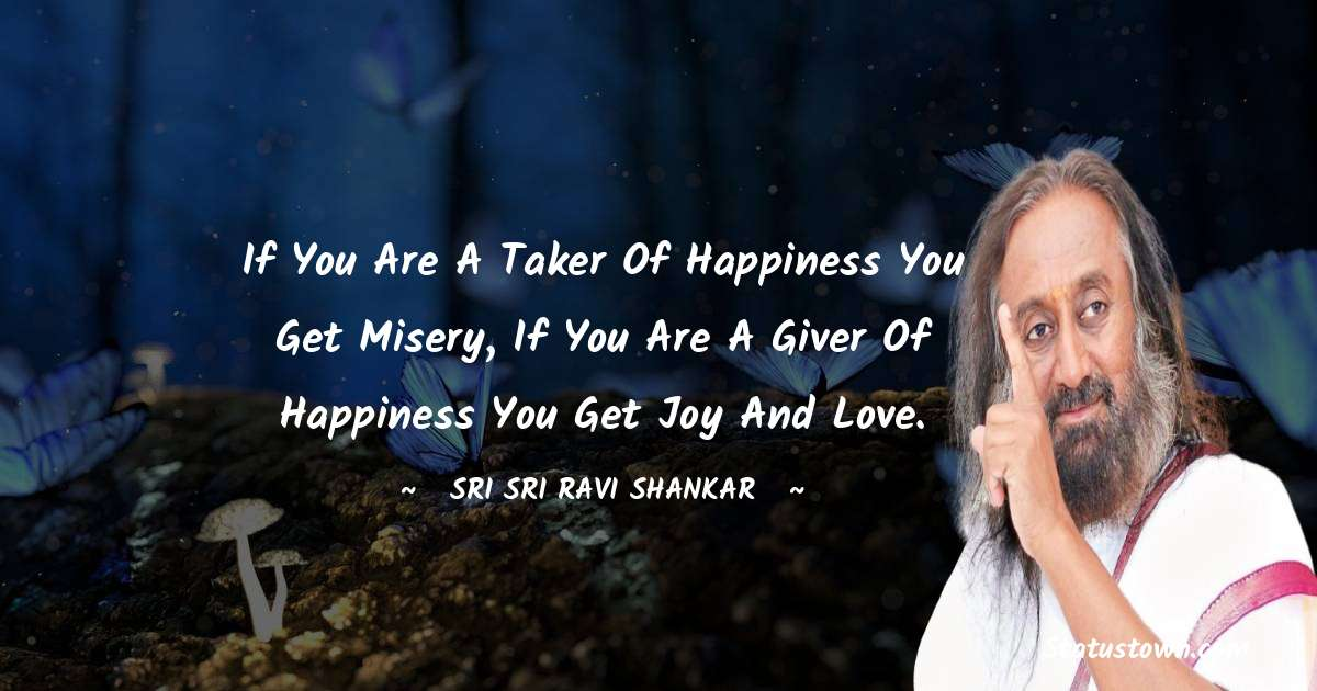 Sri Sri Ravi Shankar Positive Thoughts