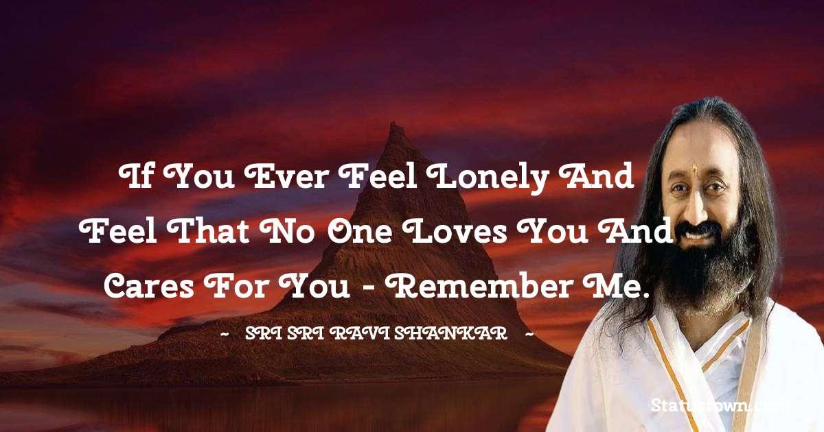 Sri Sri Ravi Shankar Short Quotes