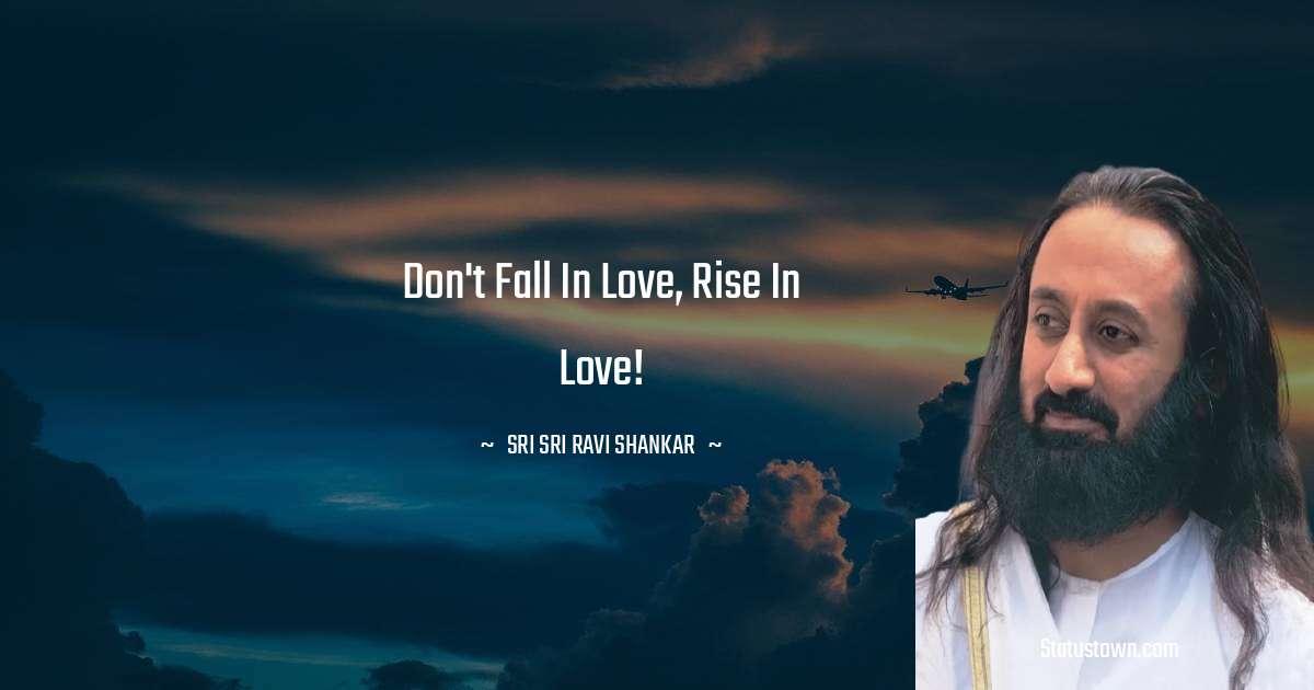 Sri Sri Ravi Shankar Motivational Quotes