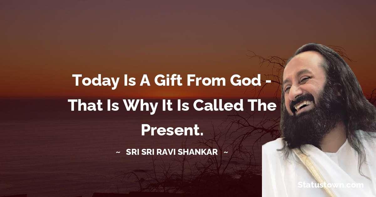 Sri Sri Ravi Shankar Inspirational Quotes