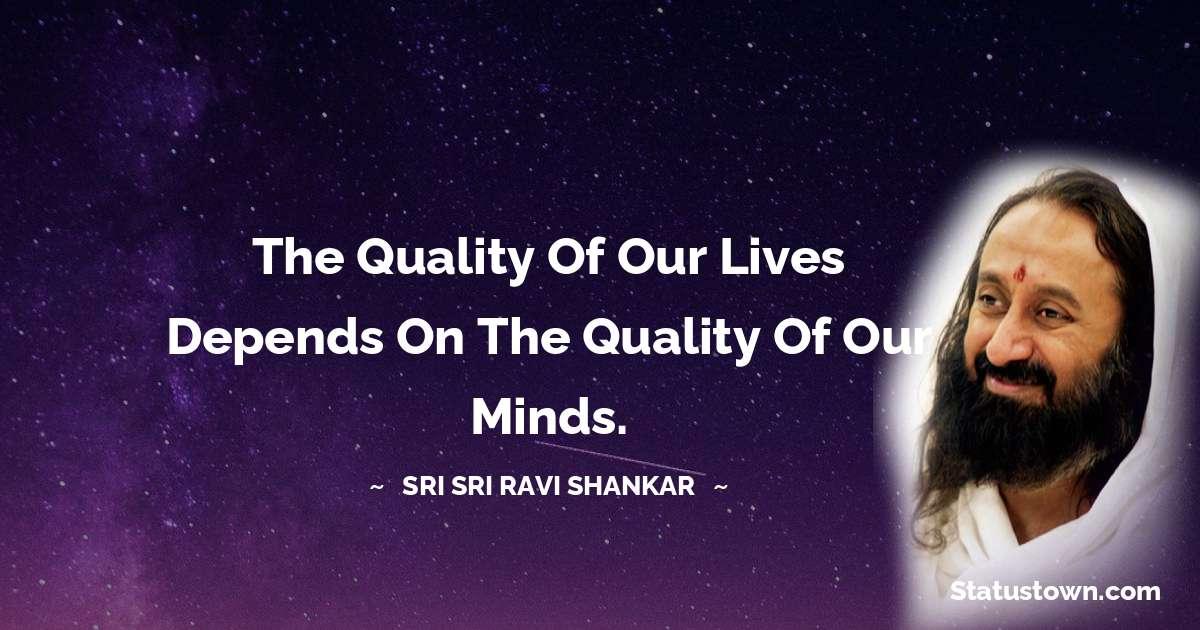 Sri Sri Ravi Shankar Positive Quotes