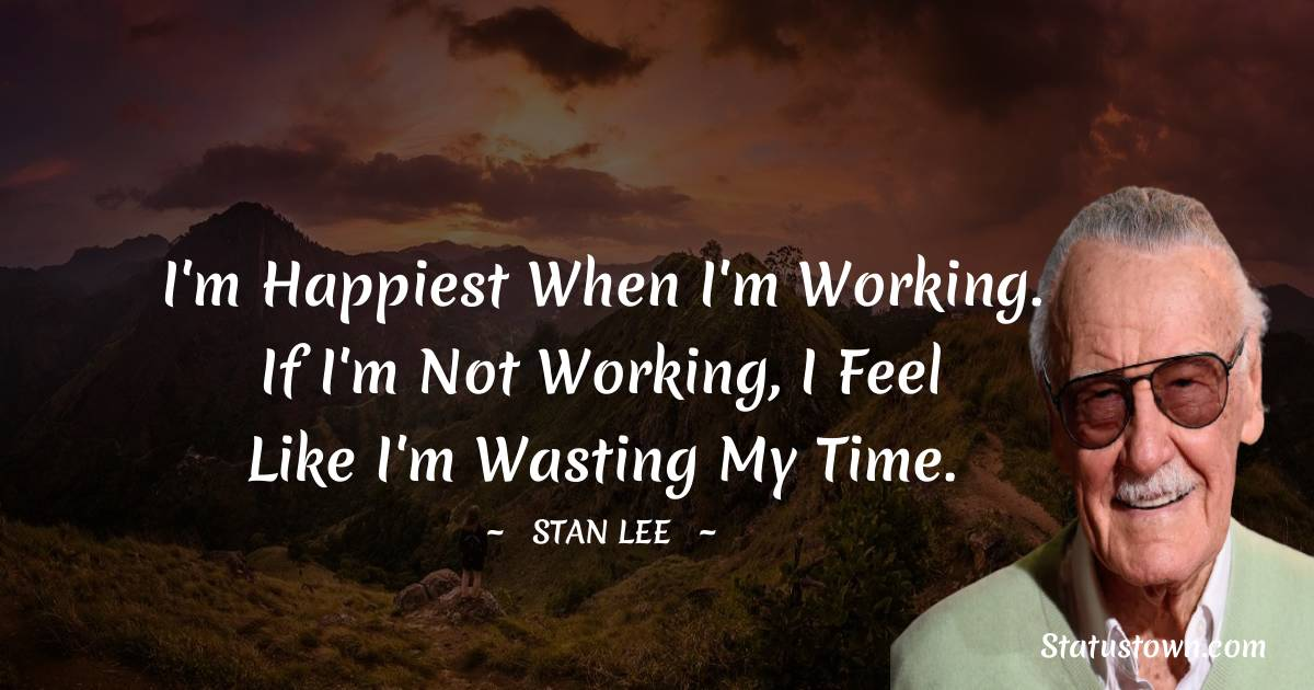 Stan Lee Positive Thoughts
